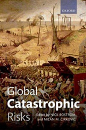 Global Catastrophic Risks by Nick Bostrom and Milan Cirkovic book cover
